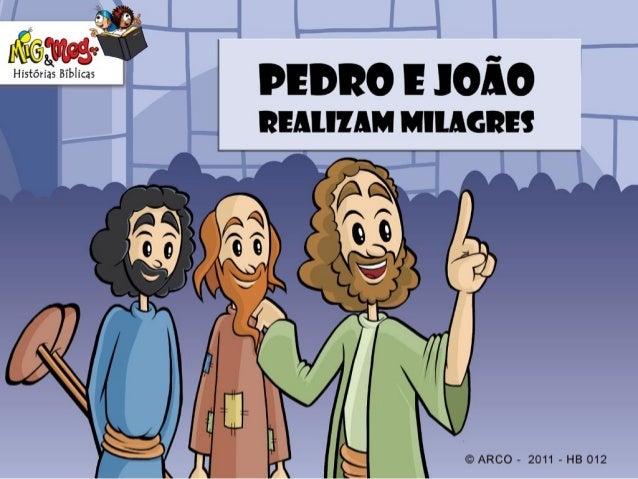 História Biblica  pedro joao-milagres Slide 3