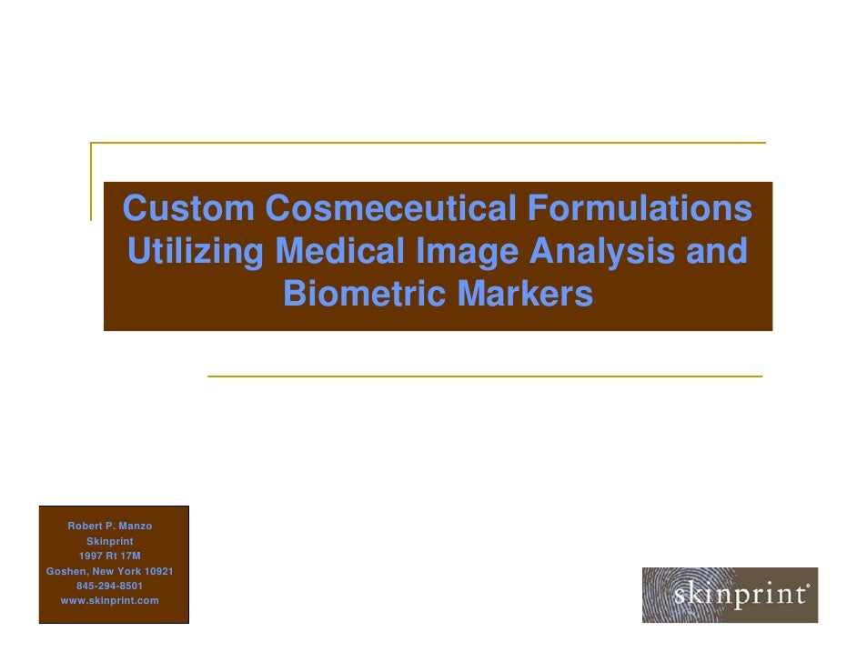 Custom Cosmeceutical Formulations              Utilizing Medical Image Analysis and                        Biometric Marke...