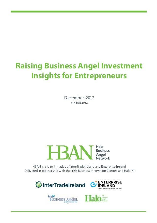 Raising Business Angel Investment    Insights for Entrepreneurs                              December 2012                ...