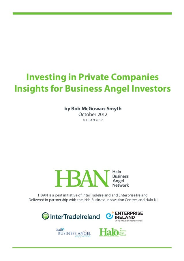 Investing in Private CompaniesInsights for Business Angel Investors                        by Bob McGowan-Smyth           ...