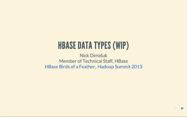 HBase Data Types (WIP)