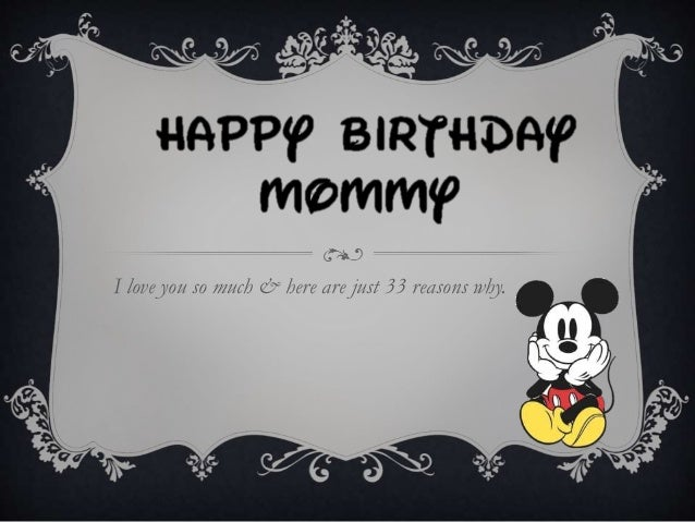 Happy Birthday Mommy ~ Happy birthday mommy