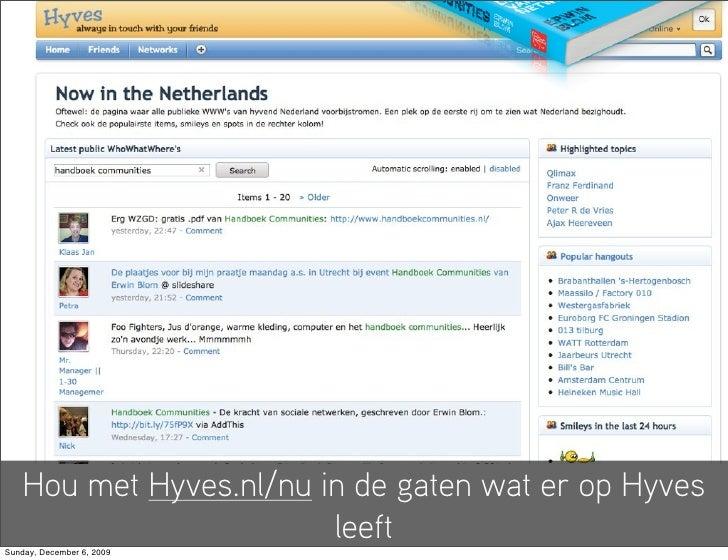 Hou met Hyves.nl/nu in de gaten wat er op Hyves                          leeft Sunday, December 6, 2009