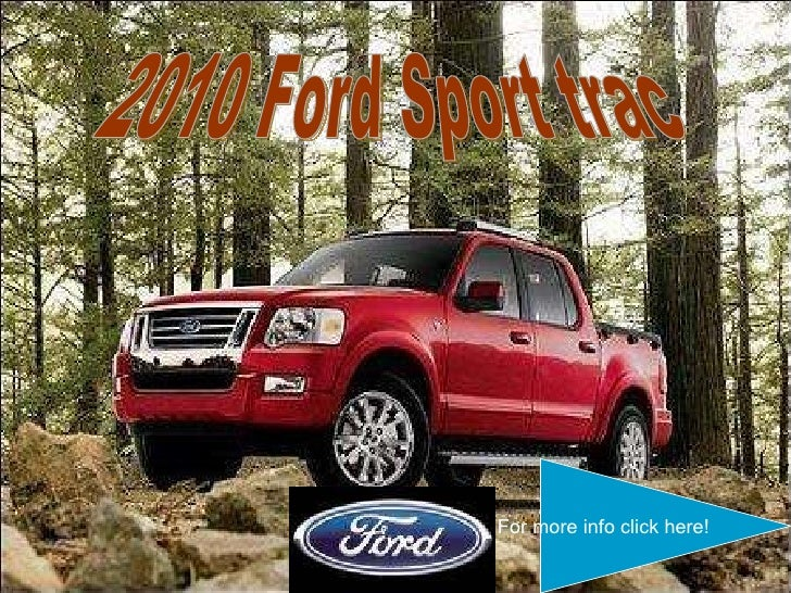 2010 Ford Sport trac For more info click here!