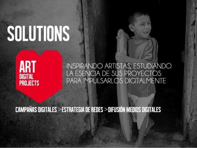 lis  INSPIRANDO ARTISTAS,  ESTUDIANDO LA ESENCIA DE SUS PROYECTOS PARA IMPULSARLOS DIGITALMENTE      CAMPAÑAS DIGITALES >E...