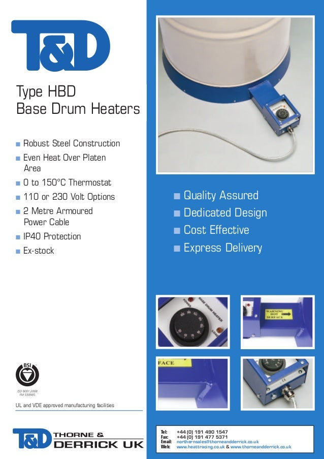 Type HBD Base Drum Heaters n n  Robust Steel Construction Even Heat Over Platen Area  n  0 to 150°C Thermostat  n  110 or ...