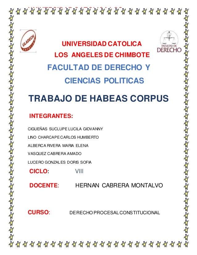 UNIVERSIDAD CATOLICA LOS UNIVERSIDAD CATOLICA LOS ANGELES DE CHIMBOTE FACULTAD DE DERECHO Y CIENCIAS POLITICAS TRABAJO DE ...