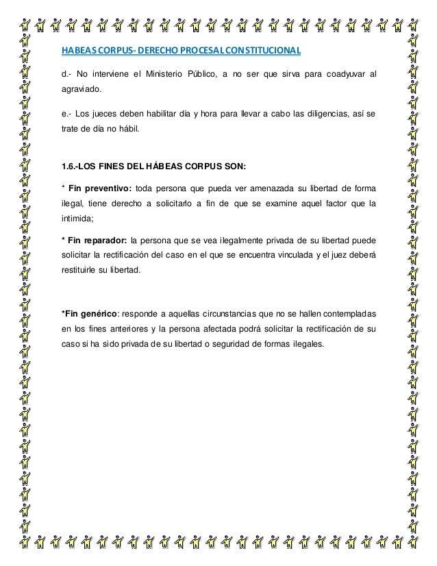 HABEAS CORPUS- DERECHO PROCESAL CONSTITUCIONAL 10 d.- No interviene el Ministerio Público, a no ser que sirva para coadyuv...