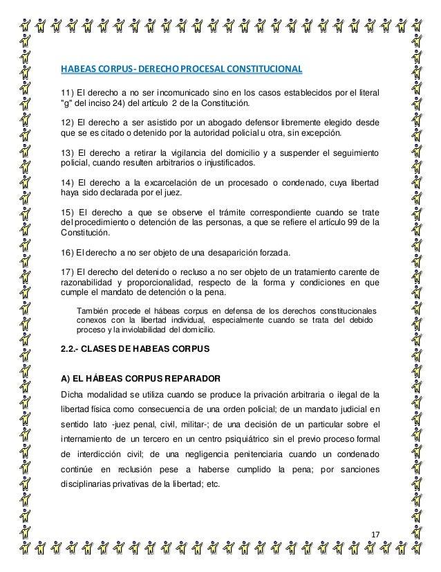 HABEAS CORPUS- DERECHO PROCESAL CONSTITUCIONAL 17 11) El derecho a no ser incomunicado sino en los casos establecidos por ...