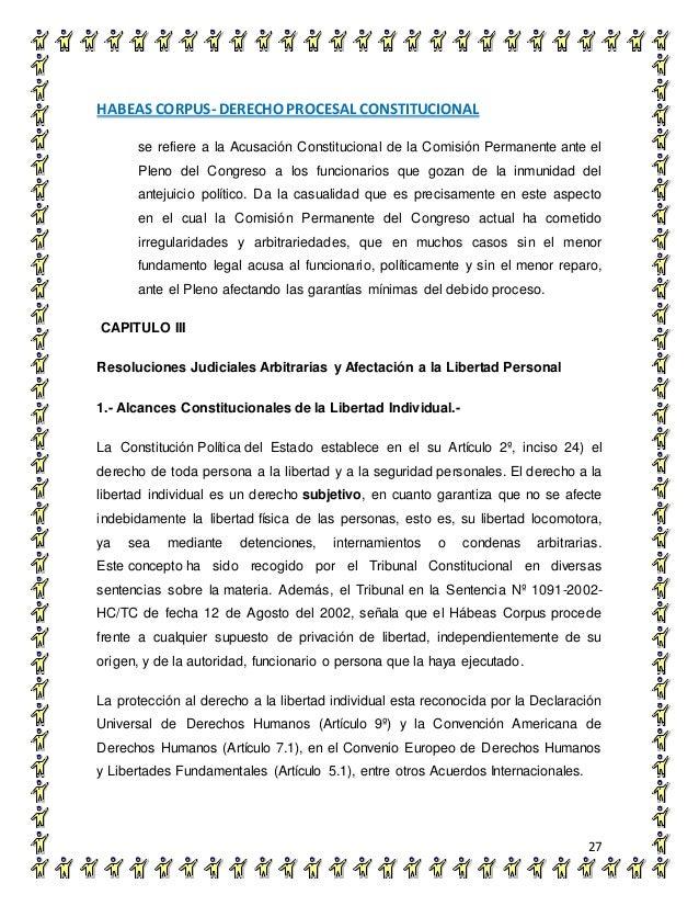 HABEAS CORPUS- DERECHO PROCESAL CONSTITUCIONAL 27 se refiere a la Acusación Constitucional de la Comisión Permanente ante ...
