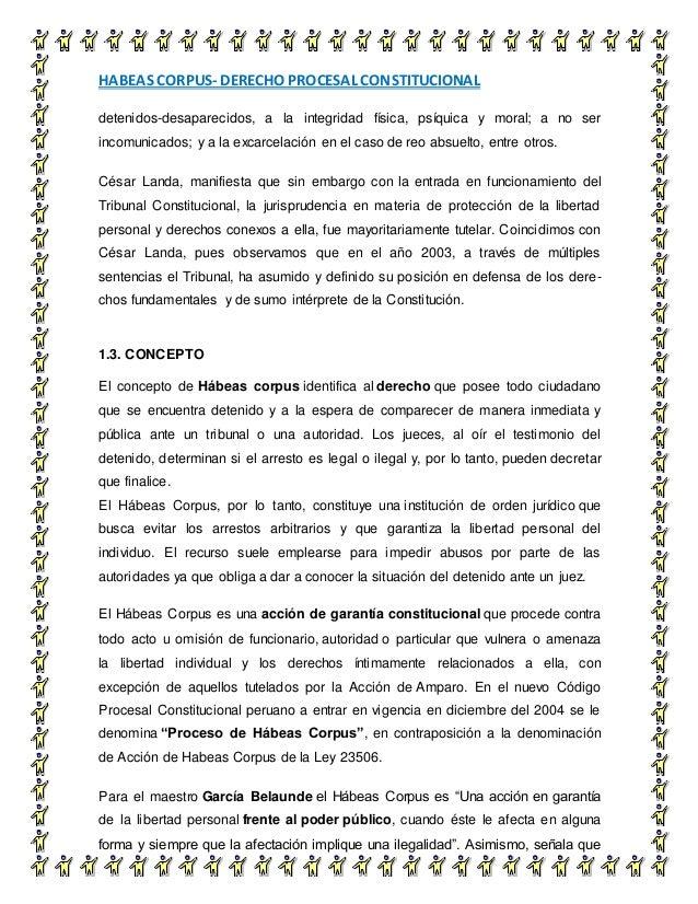 HABEAS CORPUS- DERECHO PROCESAL CONSTITUCIONAL 6 detenidos-desaparecidos, a la integridad física, psíquica y moral; a no s...