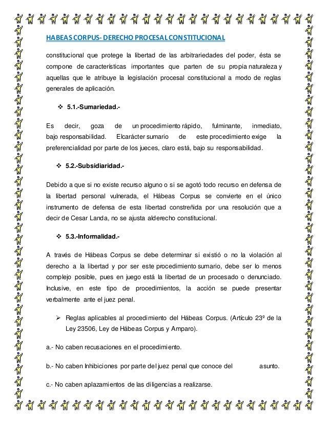 HABEAS CORPUS- DERECHO PROCESAL CONSTITUCIONAL 9 constitucional que protege la libertad de las arbitrariedades del poder, ...