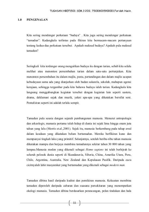 """TUGASAN HBEF1503. SEM.3 2011. 751008035900001.Faridah Husin.1.0   PENGENALAN      Kita sering mendengar perkataan """"budaya""""..."""