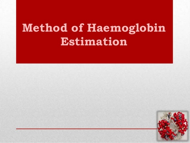 Method of Haemoglobin Estimation
