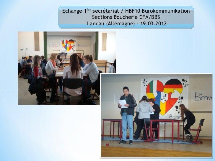 Echange 1ère secrétariat / HBF10 Burokommunikation             Sections Boucherie CFA/BBS         Landau (Allemagne) - 19....