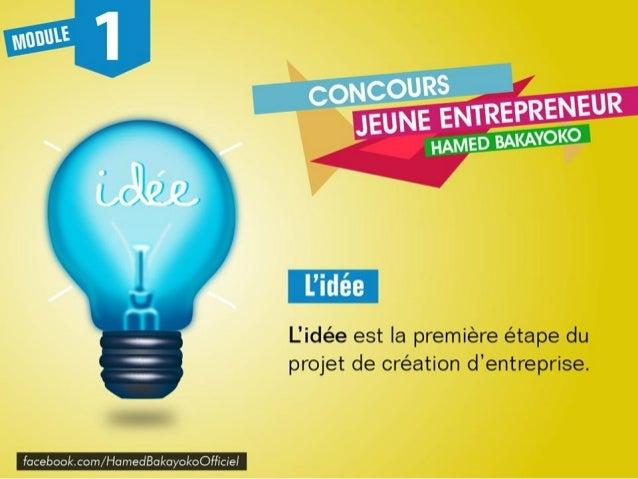 L'idée peut être classique ou innovante. Il peut s'agir d'un produit ou service qui existe déjà ou d'un produit complèteme...