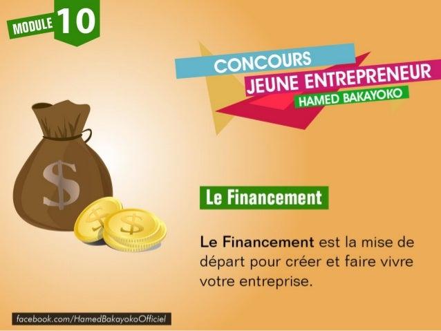 Pour démarrer votre projet d'entreprise vous aurez besoin d'un minimum de ressources financières. Ces ressources financièr...