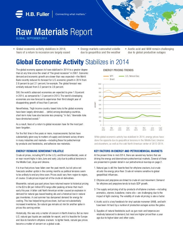GLOBAL, SEPTEMBER 2014  Global Economic Activity Stabilizes in 2014  The global economy appears to have stabilized in 2014...