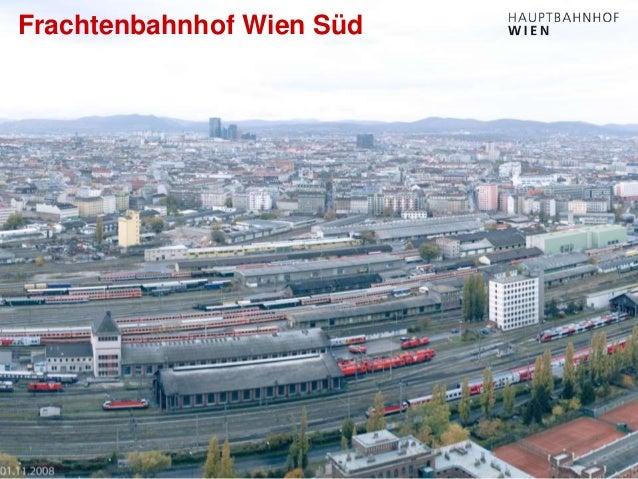 http://hauptbahnhof-wien.at Frachtenbahnhof Wien Süd