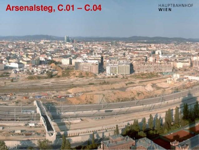 http://hauptbahnhof-wien.at Arsenalsteg, C.01 – C.04