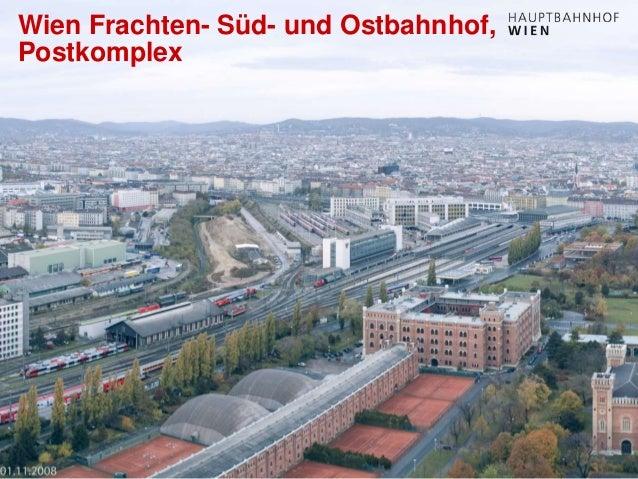 http://hauptbahnhof-wien.at Wien Frachten- Süd- und Ostbahnhof, Postkomplex