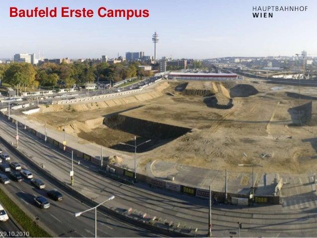 http://hauptbahnhof-wien.at Baufeld Erste Campus