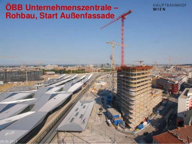 http://hauptbahnhof-wien.at ÖBB Unternehmenszentrale – Rohbau, Start Außenfassade