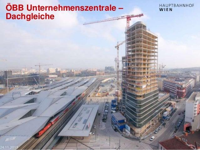 http://hauptbahnhof-wien.at ÖBB Unternehmenszentrale – Dachgleiche
