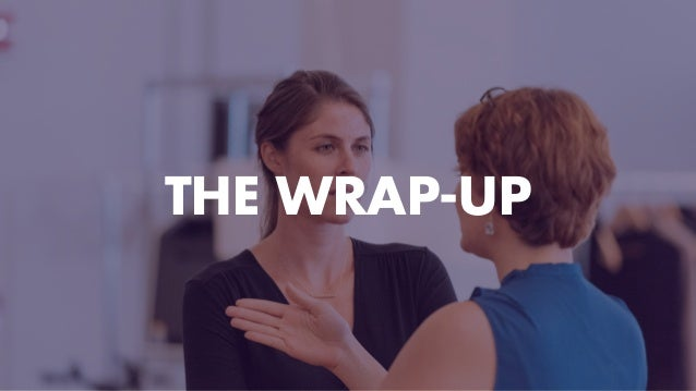 THE WRAP-UP