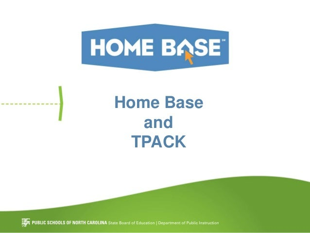 Home Base and TPACK