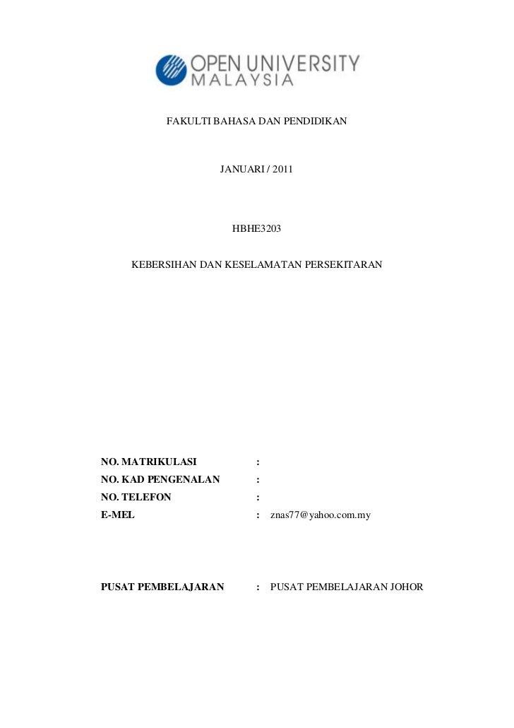 FAKULTI BAHASA DAN PENDIDIKAN                     JANUARI / 2011                       HBHE3203    KEBERSIHAN DAN KESELAMA...