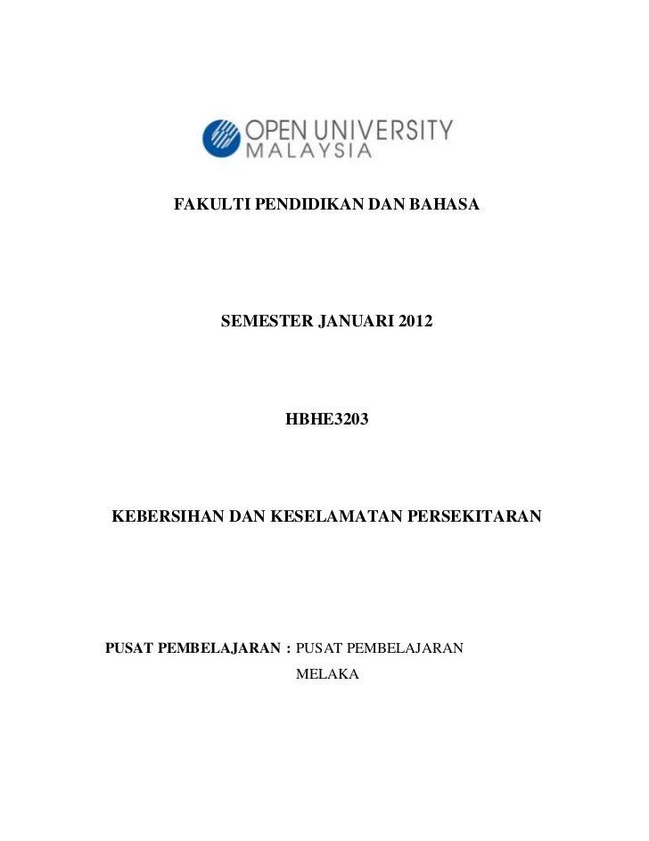 FAKULTI PENDIDIKAN DAN BAHASA            SEMESTER JANUARI 2012                   HBHE3203KEBERSIHAN DAN KESELAMATAN PERSEK...
