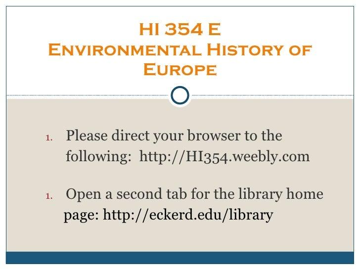 <ul><ul><li>Please direct your browser to the  </li></ul></ul><ul><ul><li>following:  http://HI354.weebly.com </li></ul></...