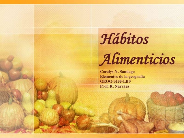 H bitos alimenticios for About continental cuisine