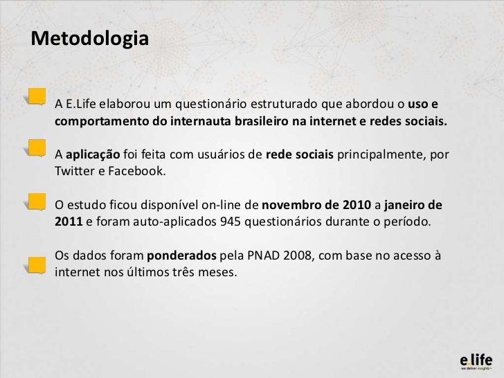 Hábitos de uso e comportamento dos internautas brasileiros em redes sociais 2011 Slide 3