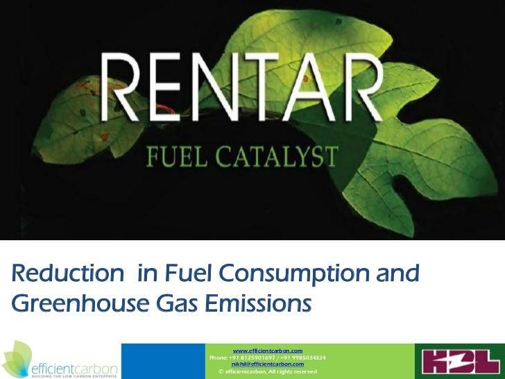 Reduction in Fuel Consumption andGreenhouse Gas Emissions                        www.efficientcarbon.com               Pho...