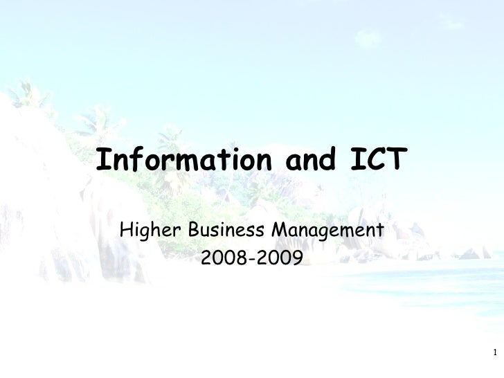 Information and ICT   Higher Business Management          2008-2009                                  1