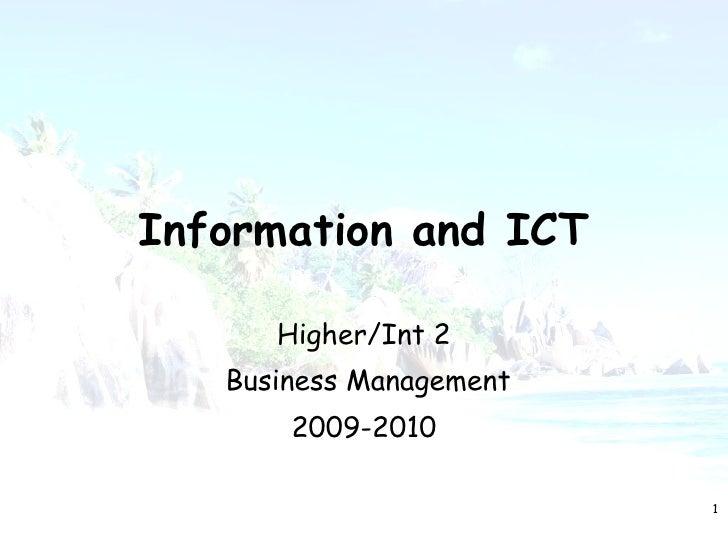 Information and ICT Higher/Int 2 Business Management 2009-2010