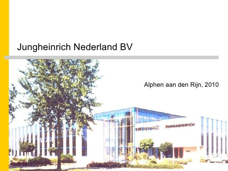 Jungheinrich Nederland BV Alphen aan den Rijn, 2010