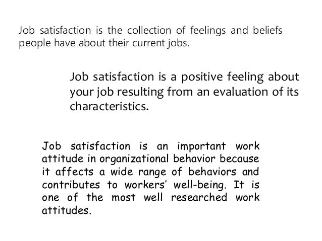 job satisfaction work attitude and stress Job satisfaction, and work stress: a  it is not that a work attitude or perception causes an outcome in  author's personal copy work stress)) .