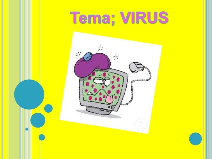 Un virus informático es un malware que tiene porobjeto alterar el normal funcionamiento de lacomputadora, sin el permiso o...