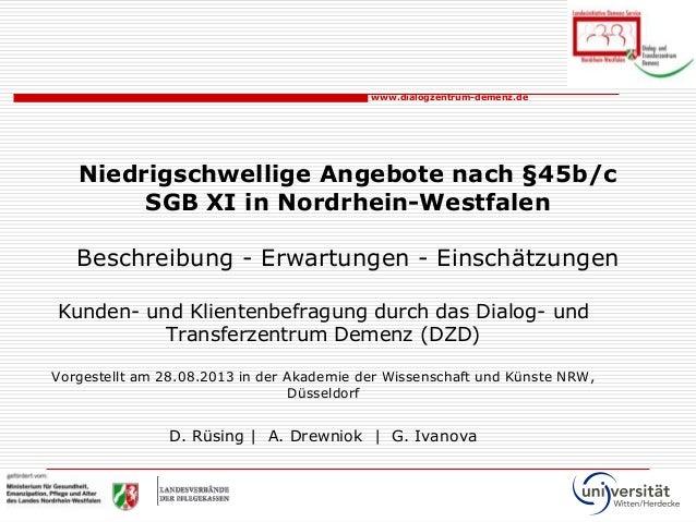 www.dialogzentrum-demenz.de Niedrigschwellige Angebote nach §45b/c SGB XI in Nordrhein-Westfalen Beschreibung - Erwartunge...