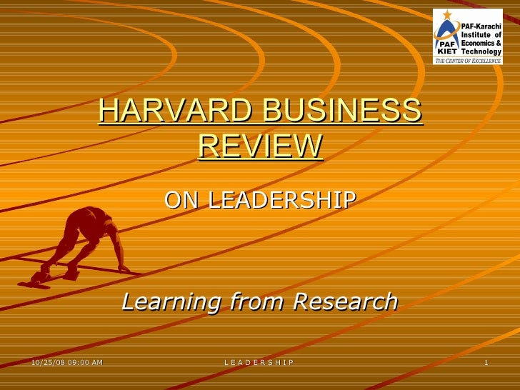 HARVARD BUSINESS REVIEW ON LEADERSHIP Learning from Research