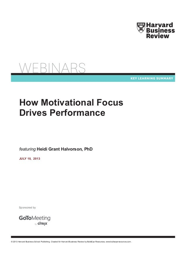Harvard Business Review-How Motivational Focus Drives
