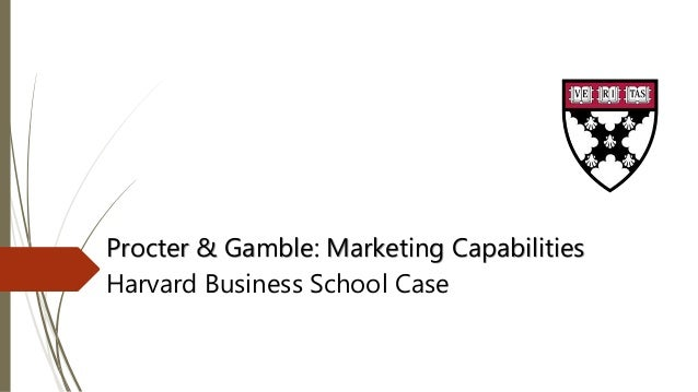 case study procter gamble business strategy Procter & gamble: marketing capabilities  procter & gamble: marketing capabilities case study rebecca henderson ryan  and more from harvard business review.