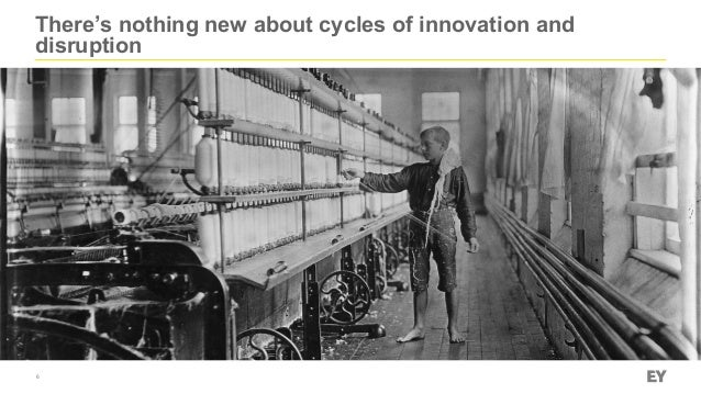 There's nothing new about cycles of innovation and disruption 6