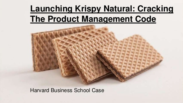 launching crispy natural cracking the product management code Launching krispy natural: cracking the product management code a us retail cracker sale is an industry with the volume of $7 billion, consisting of 3 main brands: kraft food inc, kellogg co and pepperidge farm, which cover almost 75% of the.