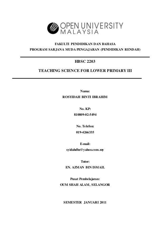 FAKULTI PENDIDIKAN DAN BAHASA PROGRAM SARJANA MUDA PENGAJARAN (PENDIDIKAN RENDAH) HBSC 2203 TEACHING SCIENCE FOR LOWER PRI...