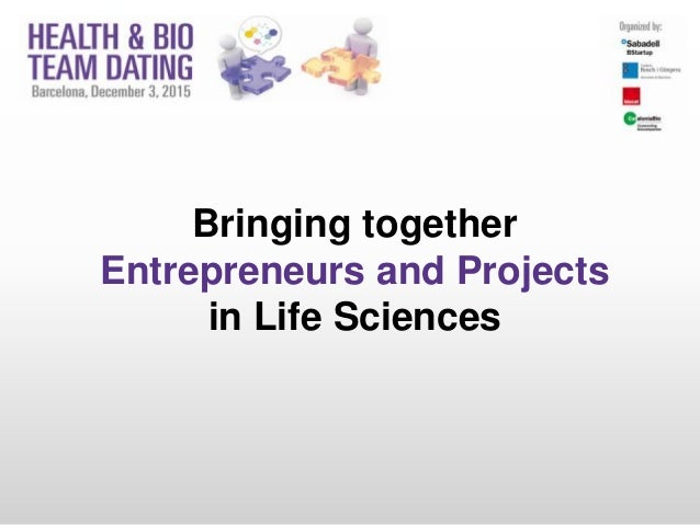 Bringing together Entrepreneurs and Projects in Life Sciences