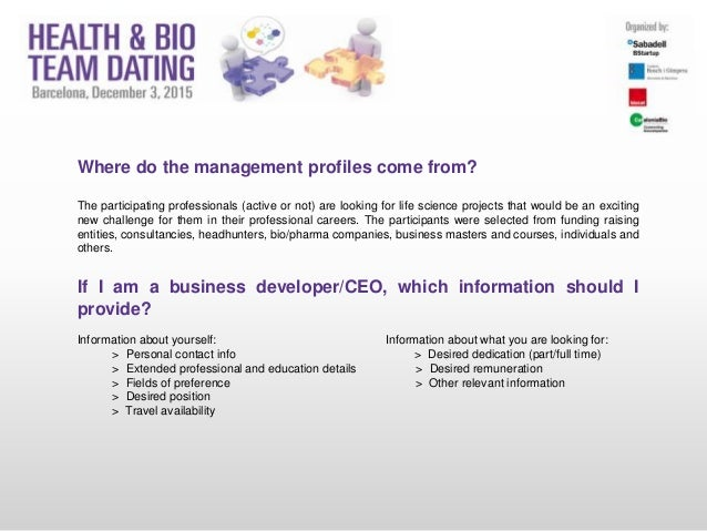Where do the management profiles come from? The participating professionals (active or not) are looking for life science p...